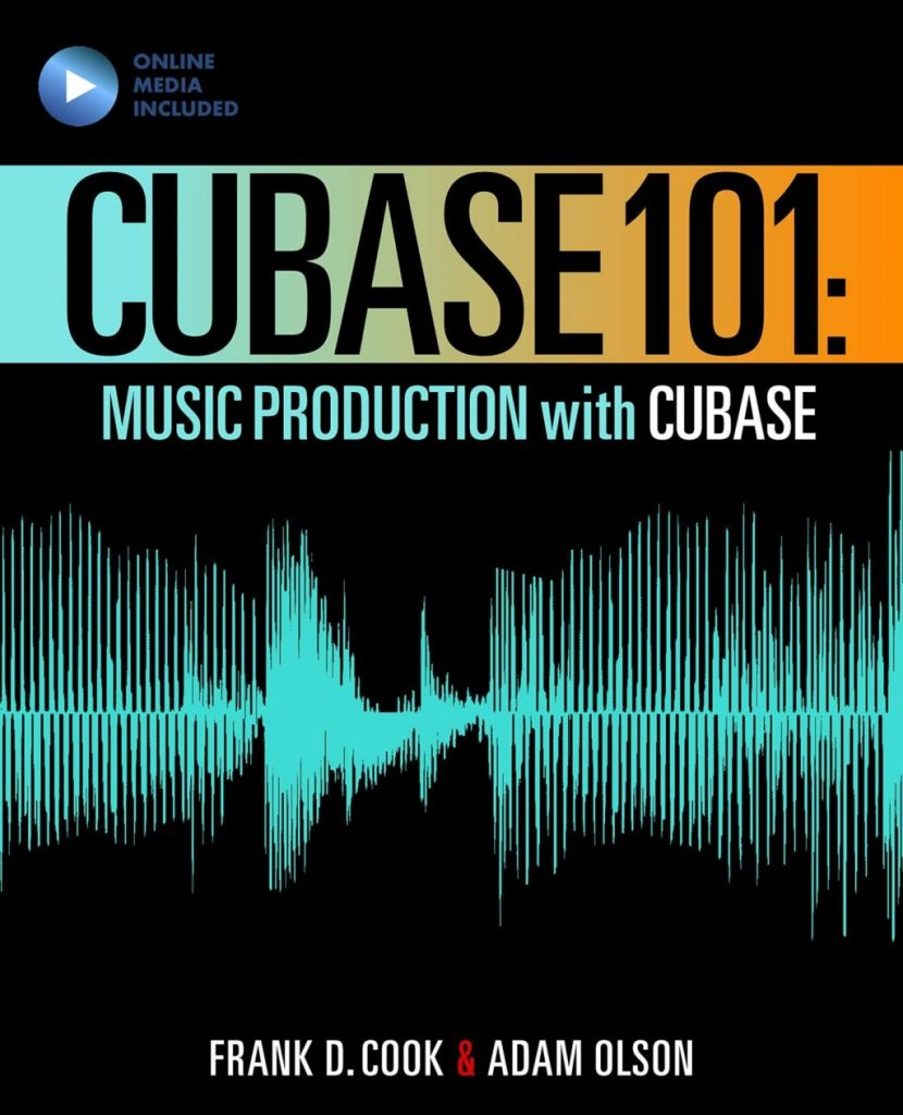 Cubase 101: Music Production with Cubase 10 (101 Series)