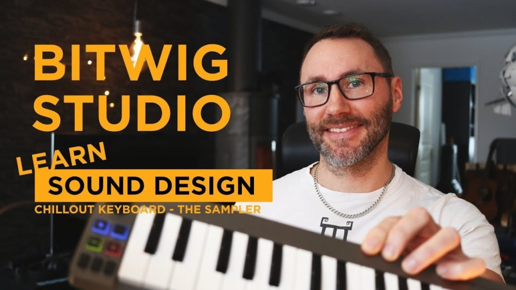 Bitwig Studio Sound Design Tutorial Chillout Rhodes 1
