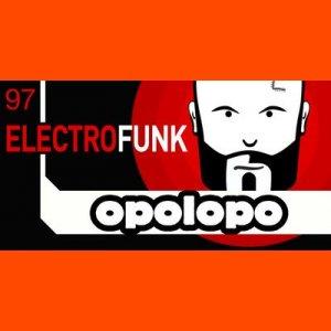 Opolopo Electro Funk