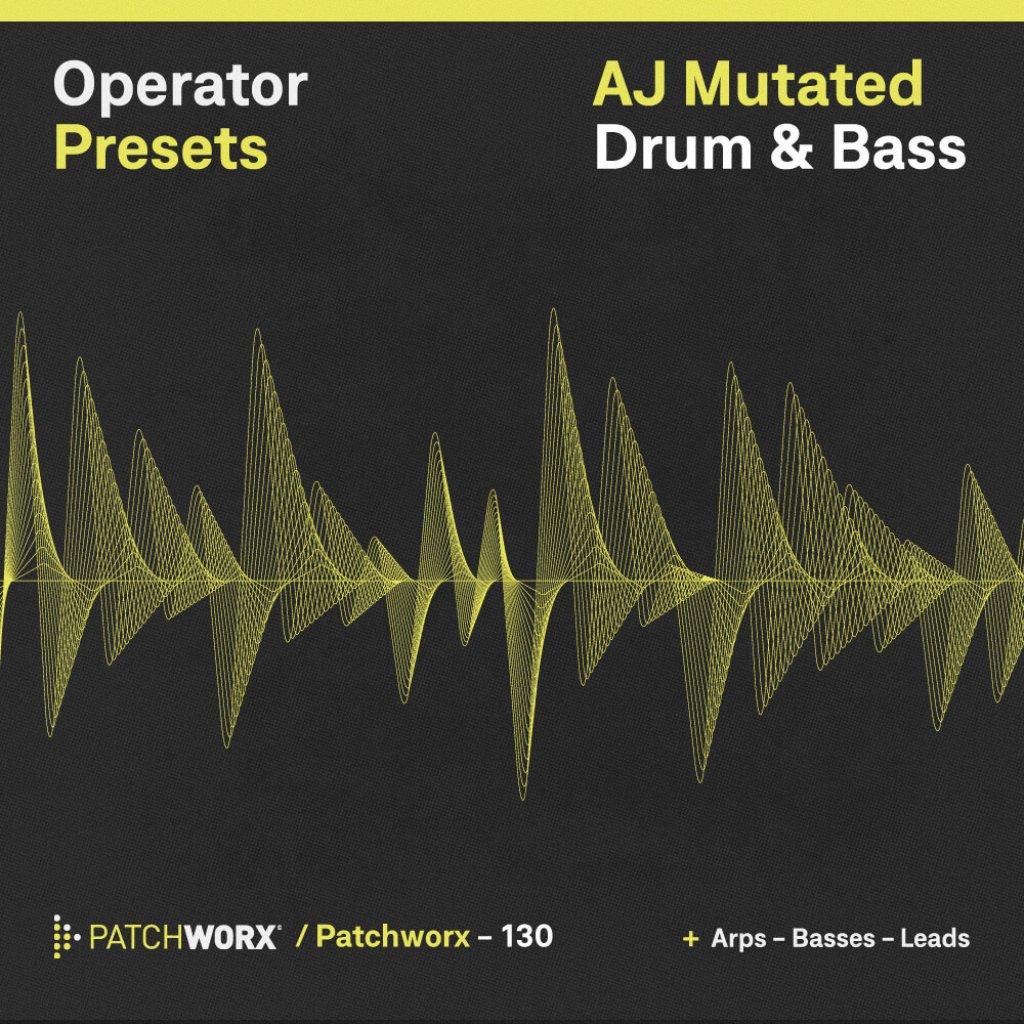 AJ Mutated DnB - Operator Presets