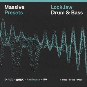 LockJaw Drum & Bass - Massive Presets