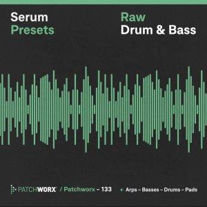 Raw Drum & Bass - Serum Presets