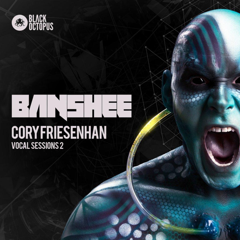 Banshee - Cory Friesenhan Vocal Sessions Vol. 2
