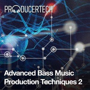 Advanced Bass Music Production Techniques 2