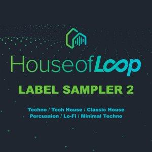 House of Loop Label Sampler 2