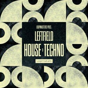 Leftfield House & Techno