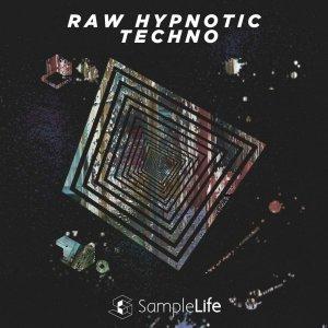 Samplelife - Raw Hypnotic Techno