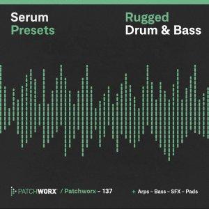 Rugged Drum & Bass - Serum Presets