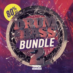 Thick Sounds - Drum & Bass Bundle 2