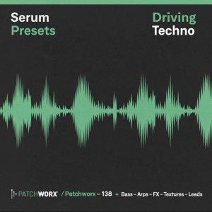 Driving Techno - Serum Presets