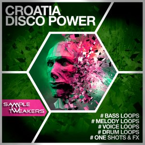 Sample Tweakers - Croatia Disco Power