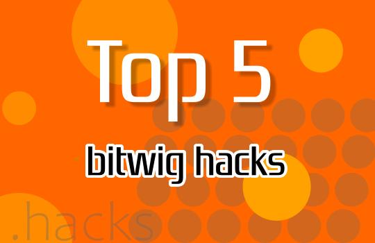 top 5 bitwig hacks
