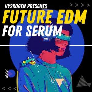 Future EDM For Serum