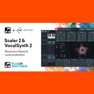 Plugin Boutique Scaler 2 & iZotope VocalSynth 2 Bundle