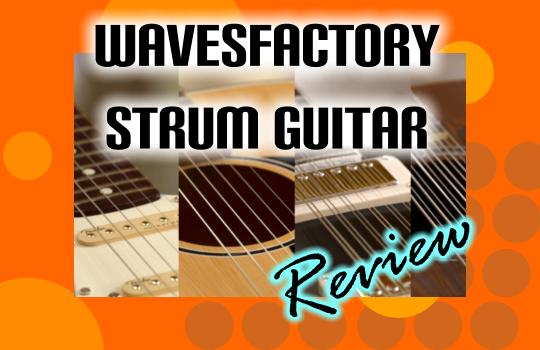 wavesfactory-strum-guitar-review