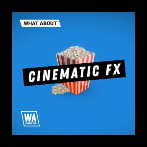 What About: Cinematic FX