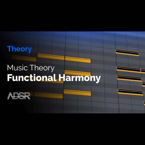 Music Theory & Functional Harmony