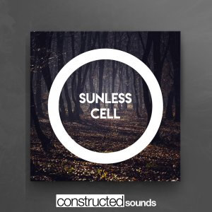 Constructed Sounds - Sunless Cell