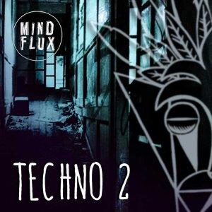 Mind Flux - Techno 2