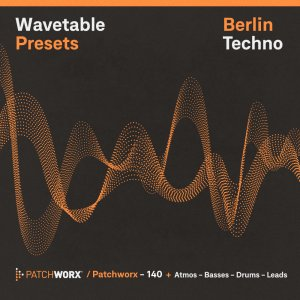 Berlin Techno - Wavetable Presets