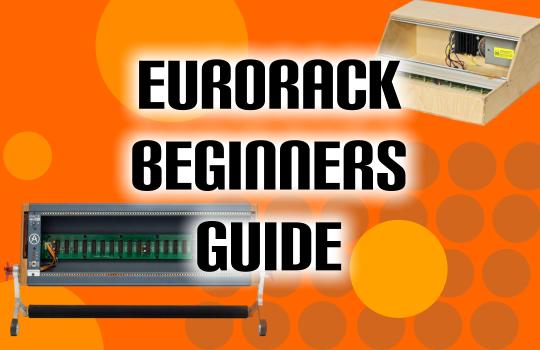 eurorack beginners guide at parttimeproducer.com