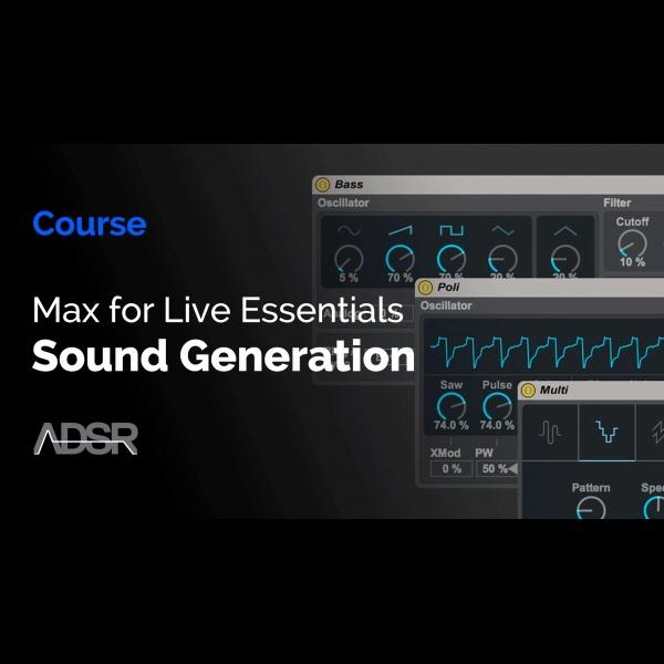 Max for Live Essentials – Sound Generation