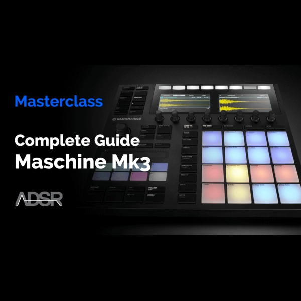 Learn your new Maschine MK3