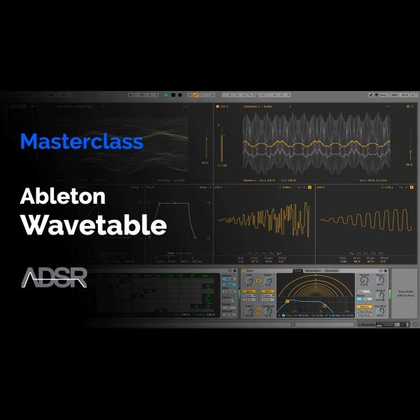 Ableton Wavetable Masterclass