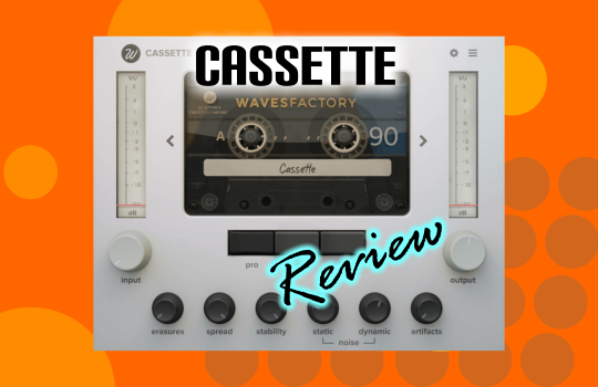 wavesfactory cassette review at parttimeproducer.com
